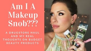 Drugstore Haul + My Opinion on Budget vs. Luxury Makeup (Am I a Beauty Snob?)