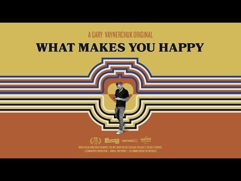 The Human Pursuit of Happiness | A Gary Vaynerchuk Original