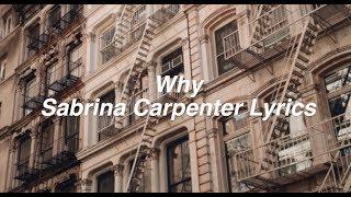 Download Lagu Why || Sabrina Carpenter Lyrics Gratis STAFABAND