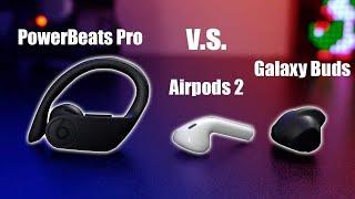 Powerbeats Pro VS Airpods 2 VS Galaxy Buds True Comparison Review