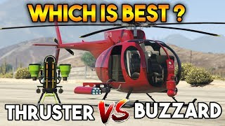 GTA 5 ONLINE : THRUSTER VS BUZZARD ( WHICH IS BEST AT FLYING ? )