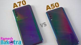 Samsung Galaxy A70 vs Galaxy A50 SpeedTest and Camera Comparison