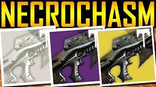 Destiny - HOW TO GET NECROCHASM! YEAR 3!