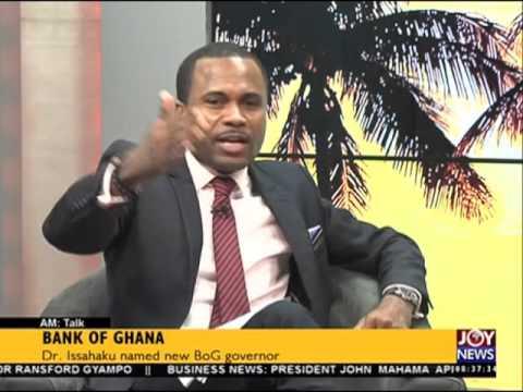 Bank of Ghana - AM Talk on Joy News (5-4-16)
