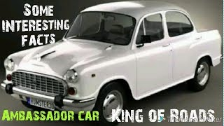 Some interesting facts of Ambassador car | king of road | Hindustan Motors