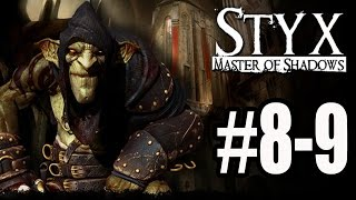 Styx Master of Shadows Walkthrough 8 - 9 No Commentary