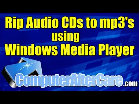 Rip Audio CD to mp3 Using Windows Media Player