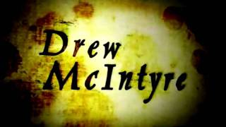 WWE Drew McIntyre 6th Titantron 2010 Full *w/ Theme 100% Clear (Not Full/HD)