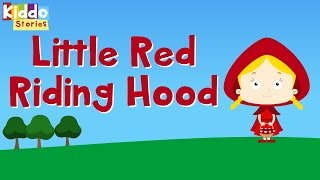 The Little Red Riding Hood - Fairy Tale - Story for Children