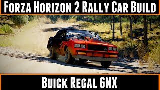 Forza Horizon 2 Rally Car Build Buick Regal GNX