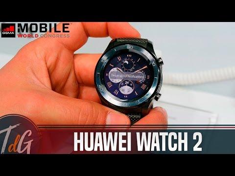 Huawei Watch 2, primeras impresiones #MWC17