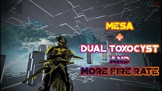 Warframe - Mesa + Dual Toxocyst And More Fire Rate