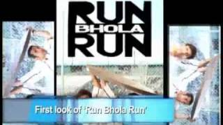Run Bhola Run - First look: Run Bhola Run