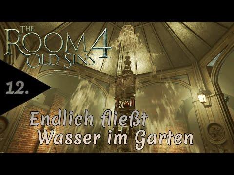 12 - Endlich fließt Wasser im Garten - The Room 4: Old Sins   Let's Play deutsch (PC-Version 2021)