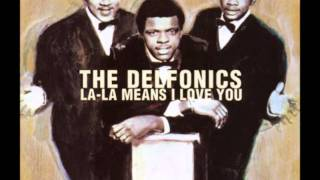 Watch Delfonics La La Means I Love You video