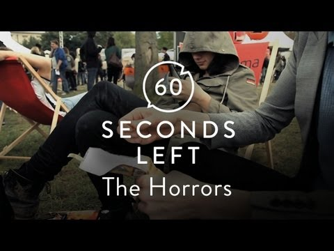 The Horrors - 60 Seconds Left