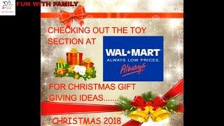 WALMART TOY IDEAS FOR CHRISTMAS 2018