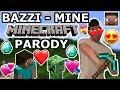 "BAZZI - ""MINE"" MINECRAFT PARODY"