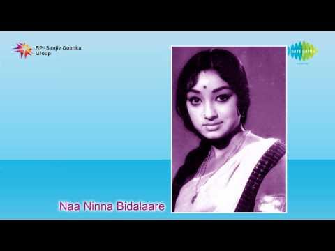 Naa Ninna Bidalaare | Naanu Neenu song