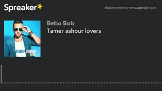 Tamer ashour lovers (made with Spreaker)