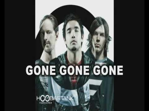 Hoobastank - Gone Gone Gone