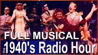 The 1940's Radio Hour (Full Show)