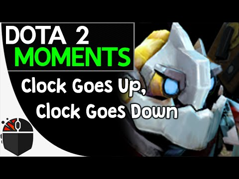 Dota 2 Moments - Clock Goes Up, Clock Goes Down