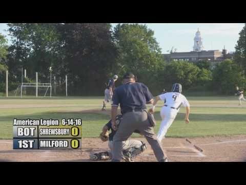Milford Legion Baseball - June 14, 2016 vs Shrewsbury