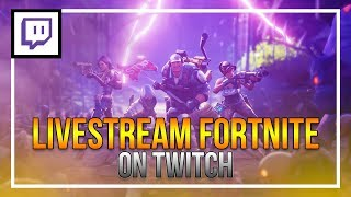 How To Livestream Fortnite on Twitch!