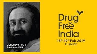 19 Feb: Launch of Drug Free India with Gurudev Sri Sri Ravi Shankar, Hisar, Haryana, India
