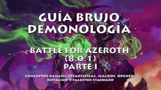 Guía Brujo Demonología - BFA 8.0.1 (Parte I: Conceptos, macros, rotación y talentos)