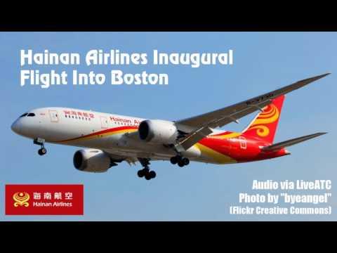 Hainan Airlines Boston Inaugural (LiveATC Audio)