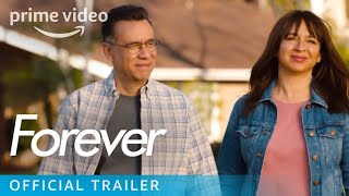 Forever Season 1 - Official Trailer | Prime Video