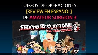 Amateur Surgeon 3 - Review en Español (Android)