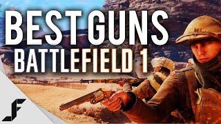 BEST GUNS - Battlefield 1 Ultimate Class Guide