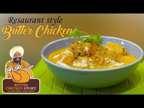 बटर चिकन रेसिपी रेस्टोरेंट अंदाज मैं | Butter Chicken Recipe at home by chef Harpal Singh