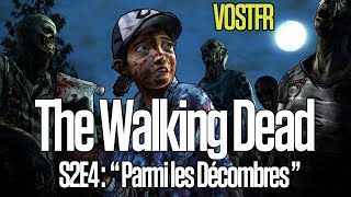 "The Walking Dead (S2) | #4 "" Parmi les Décombres "" 