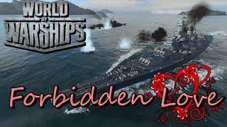 World of Warships - Forbidden Love