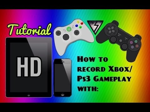 How to record Xbox/Ps3 Gameplay HD with a iPad, iPhone, iPod