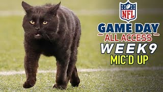 NFL Week 9 Mic39d Up, quotWhere is my mama?quot  Game Day All Access