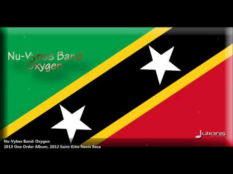 Nu Vybes Band (sugar Band) - Oxygen [2012 | 2013 Saint Kitts Nevis Soca][one Order Album] video