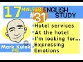 English Practice #31   At A Hotel, I'm Looking For + More | Mark Kulek   ESL