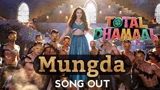 Mungda Song Out Tomorrow || Sonakshi Sinha || Ajay Devgan || Total Dhamaal