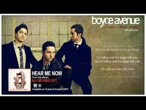 Boyce Avenue - Hear Me Now