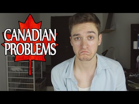 Struggles of Being Canadian