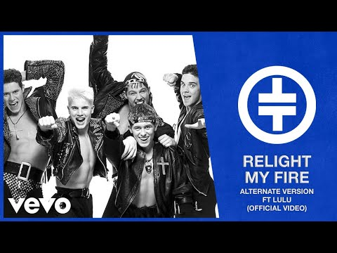 Take That - Relight My Fire (Alternate Version) Ft. Lulu