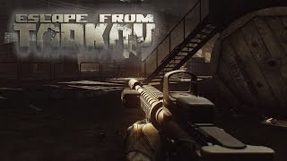 15 Minutes of Official Exclusive Gameplay - Escape from Tarkov