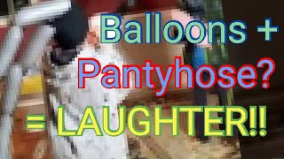 Balloons in pantyhose fight