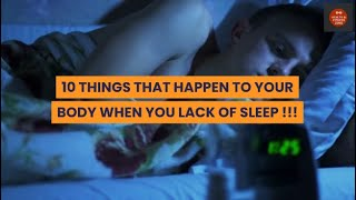 10 THINGS THAT HAPPEN TO YOUR BODY WHEN YOU LACK OF SLEEP !!!