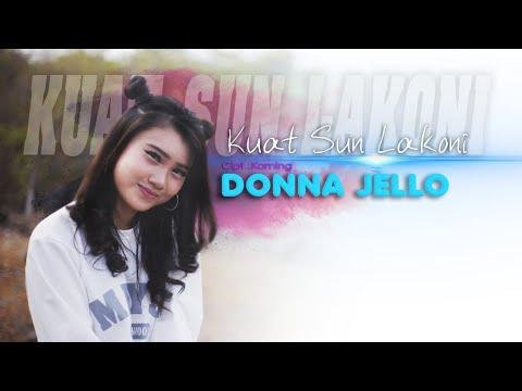 Download  Kuat Sun Lakoni - Donna Jello     ANEKA SAFARI  Gratis, download lagu terbaru